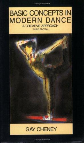 9780916622763: Basic Concepts in Modern Dance: A Creative Approach (Dance Horizons Book)
