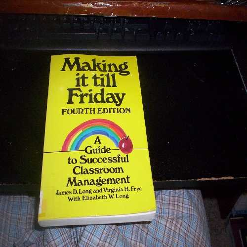 Making It till Friday : A Guide: Elizabeth Long; Virginia