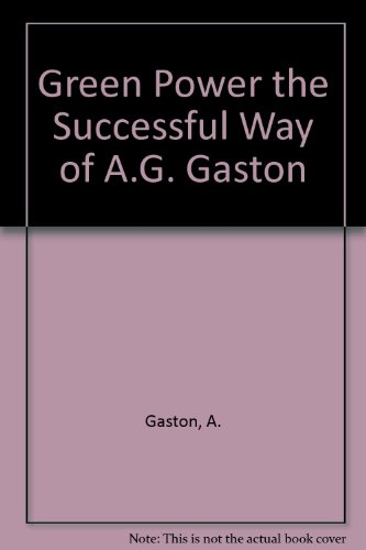 9780916624101: Green Power the Successful Way of A.G. Gaston
