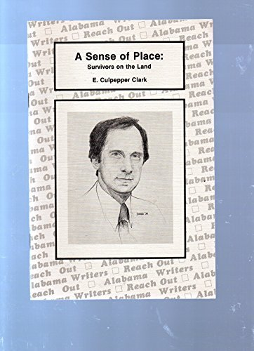 9780916624217: A Sense of Place: Survivors on the Land (Perspectives, The Alabama Heritage)
