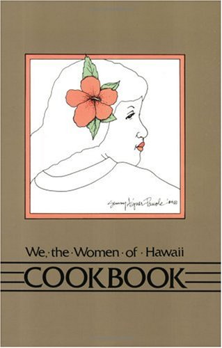 9780916630478: We the Women of Hawaii Cookbook