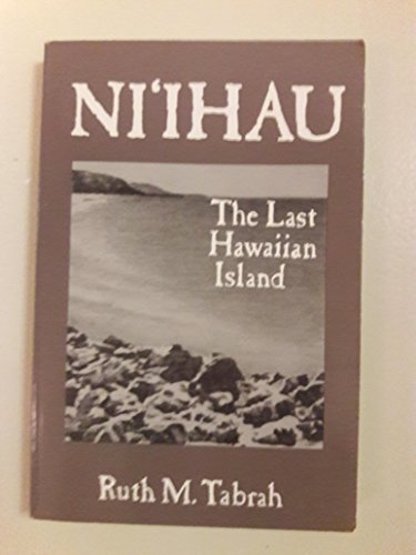 Ni'ihau: The Last Hawaiian Island: Ruth M. Tabrah