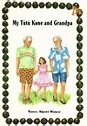 9780916630669: My Tutu Kane and My Grandpa