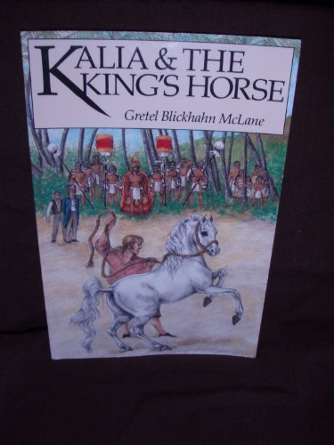 9780916630706: Kalia and the King's Horse