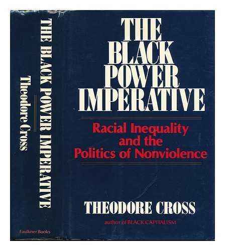 9780916631000: The Black Power Imperative : Racial Inequality and the Politics of Nonviolence