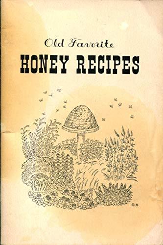 Old Favorite HONEY RECIPES: Institute, American Honey