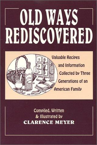9780916638184: Old Ways Rediscovered