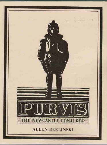 Purvis: The Newcastle Conjuror: Berlinski, Allen
