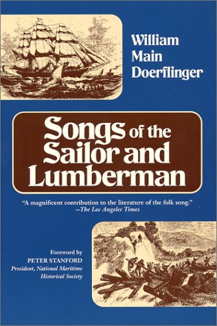9780916638405: Songs of the Sailor and Lumberman