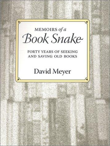 9780916638542: Memoirs of a Book Snake