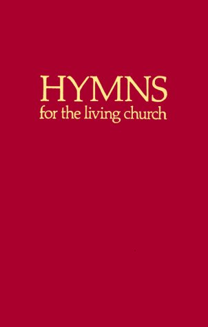 9780916642013: Hymns for the Living Church: Hymnal