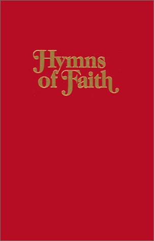 Hymns of Faith: Tabernacle Publishing Co.