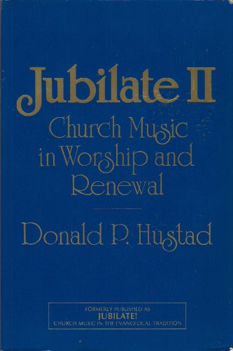 Jubilate!: Church Music in Worship and Renewal