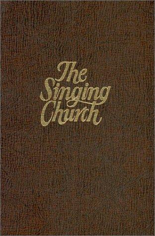 9780916642259: The Singing Church