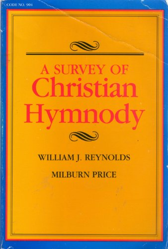 9780916642327: A Survey of Christian Hymnody