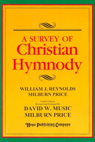 A Survey of Christian Hymnody: William J. Reynolds,