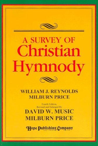 9780916642679: A Survey of Christian Hymnody