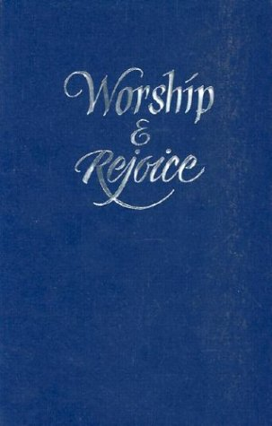 Worship and Rejoice : Blue Pew Edition: Hope Publishing
