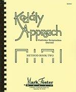 Kodaly Approach: Method Book Two: Daniel, Katinka S.