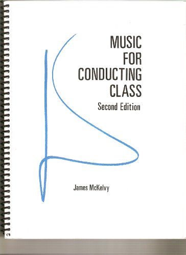 Music for Conducting Class: McKelvy, James