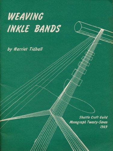 9780916658274: Weaving Inkle Bands