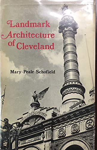 LANDMARK ARCHITECTURE OF CLEVELAND: SCHOFIELD MARY PEALE