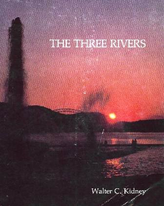 9780916670078: The Three Rivers