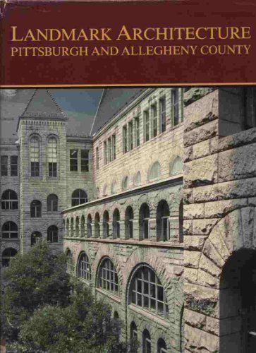 9780916670092: Landmark Architecture: Pittsburgh and Allegheny County