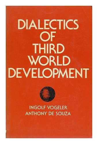 9780916672355: Dialectics of Third World Development