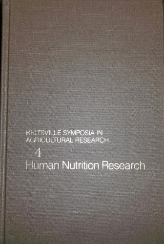 Beltsville Symposia in Agricultural Research: Human Nutrition: Beecher Gary R