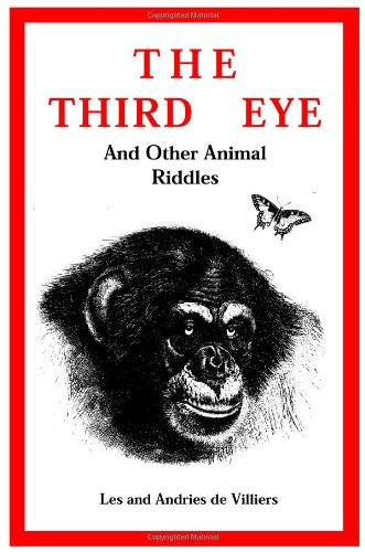 The Third Eye and other Animal Riddles: Andries de Villiers