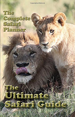9780916673383: The Ultimate Safari Guide
