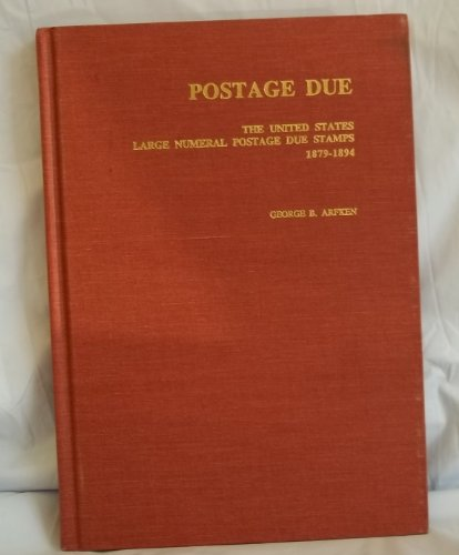 Postage Due: The United States Large Numeral: Arfken, George B.