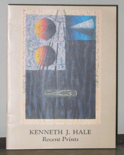 Kenneth J. Hale, Recent Prints: Marion Koogler McNay Art Museum, San Antonio, Texas, February 5-...