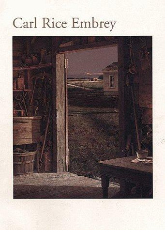 Carl Rice Embrey: A Retrospective: Chiego, William J.; Embrey, Carl Rice