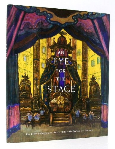 9780916677503: Eye for the Stage: The Tobin Collection of Theatre Arts at the McNay Art Museum