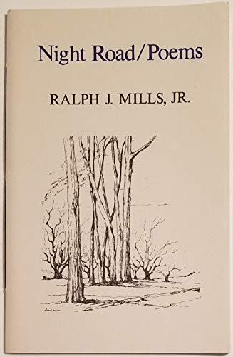 Night road: Poems (Rook chapbooks) (0916684253) by Mills, Ralph J