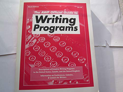 The Awp Official Guide to Writing Programs (9th ed): Editor-D. W. Fenza; Editor-David Sherwin; ...