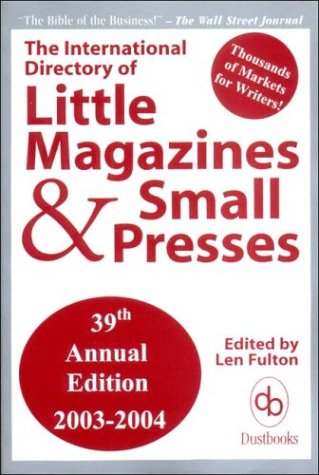 9780916685966: The International Directory of Little Magazines and Small Presses, 39th Edition, 2003-2004