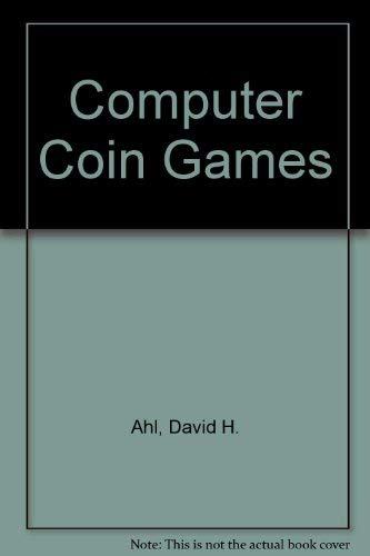 Computer coin games: Educational fun for everyone: Joe Weisbecker