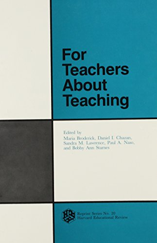 9780916690229: For Teachers About Teaching (Harvard educational review)