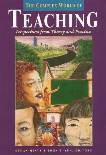 9780916690342: The Complex World of Teaching: Perspectives from Theory and Practice (HER Reprint Series)