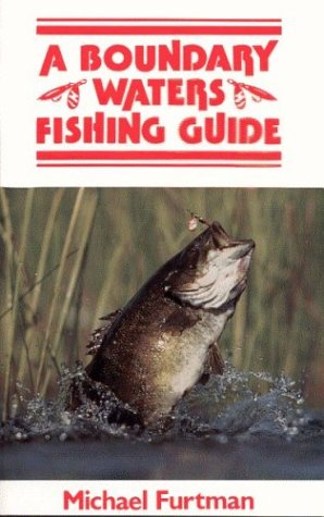 9780916691004: A Boundary Waters Fishing Guide