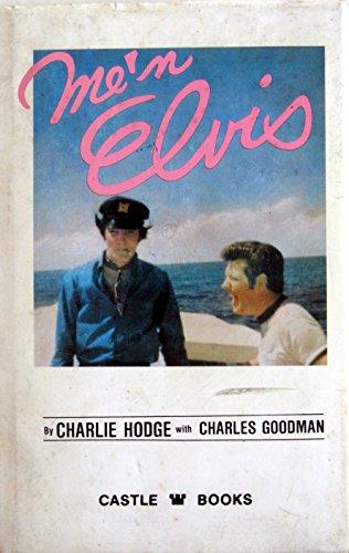 Me 'n Elvis: Charles Goodman