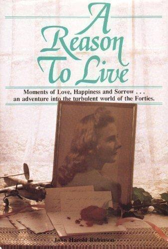 A Reason to Live (American Heroes Series): Robinson, John Harold