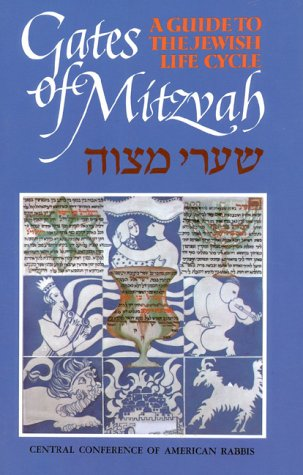 9780916694531: Gates of Mitzvah: Shaarei Mitzvah: A Guide to the Jewish Life Cycle