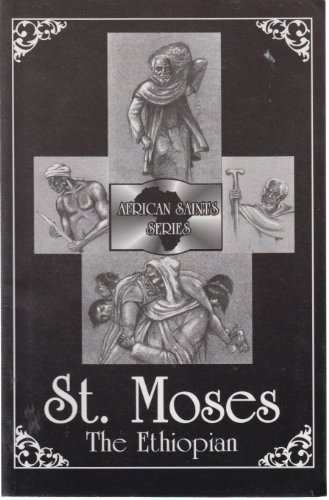 9780916700546: St. Moses the Ethiopian