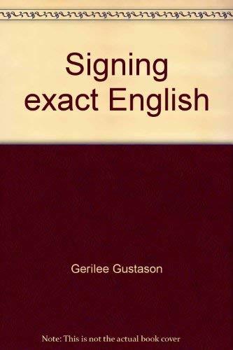 9780916708016: Signing exact English