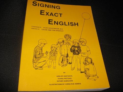 9780916708023: Signing Exact English