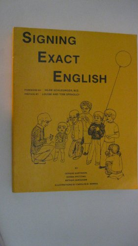 9780916708030: Title: Signing Exact English